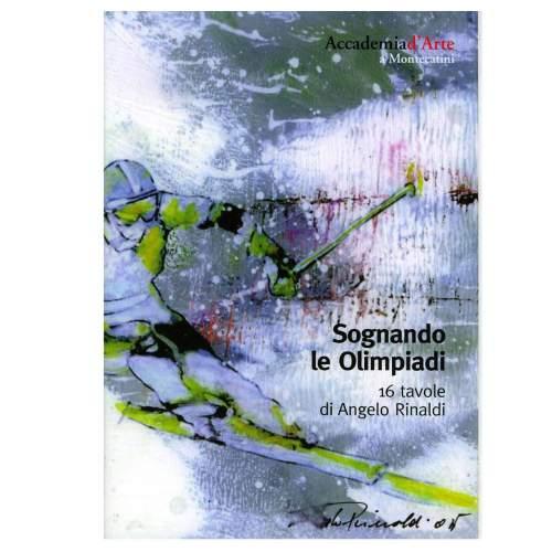 Rinaldi Angelo, Catalogo,Sognando le Olimpiadi Invernali 2006, Sponsor San Paolo Imi Torino